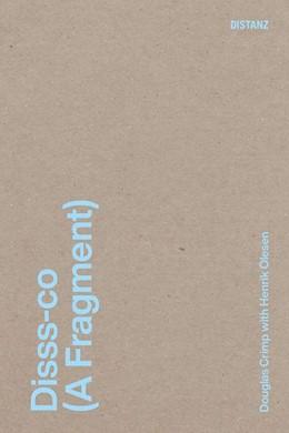 Abbildung von Crimp / Kliefoth   Disss-co (A Fragment)   1. Auflage   2021   beck-shop.de