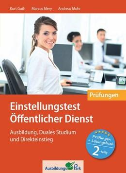 Abbildung von Guth / Mery | Einstellungstest Öffentlicher Dienst: Prüfungspaket mit Testsimulation | 1. Auflage | 2020 | beck-shop.de