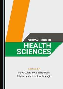 Abbildung von Shapekova / Ak | Innovations in Health Sciences | 1. Auflage | 2020 | beck-shop.de