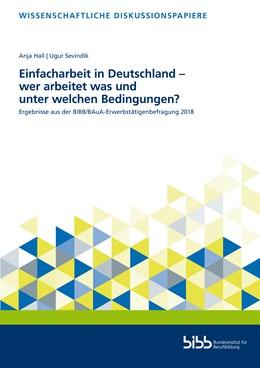 Abbildung von Hall / Sevindik | Einfacharbeit in Deutschland – wer arbeitet was und unter welchen Bedingungen? | 1. Auflage | 2020 | 218 | beck-shop.de