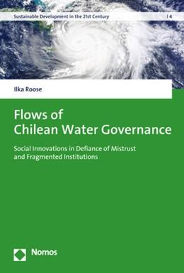 Abbildung von Roose   Flows of Chilean Water Governance   1. Auflage   2020   beck-shop.de