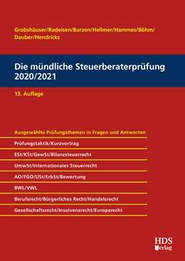 Abbildung von Grobshäuser / Radeisen | Die mündliche Steuerberaterprüfung 2020/2021 | 13. Auflage | 2020 | beck-shop.de