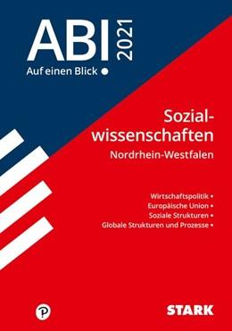 Abbildung von STARK Abi - auf einen Blick! Sozialwissenschaften NRW 2021 | 1. Auflage | 2020 | beck-shop.de