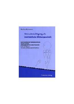 Abbildung von Krammer | Stressbewältigung als betriebliche Bildungsarbeit | 2003 | 2003 | Eine erziehungswissenschaftlic...