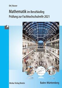 Abbildung von Ott / Rosner | Mathematik im Berufskolleg - Baden-Württemberg | 19. Auflage | 2020 | beck-shop.de