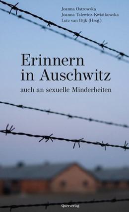 Abbildung von Dijk / Ostrowska | Erinnern in Auschwitz | 1. Auflage | 2020 | beck-shop.de