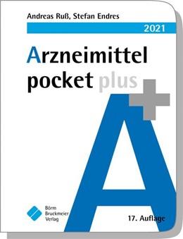 Abbildung von Ruß / Endres | Arzneimittel pocket plus 2021 | 17. Auflage | 2020 | beck-shop.de