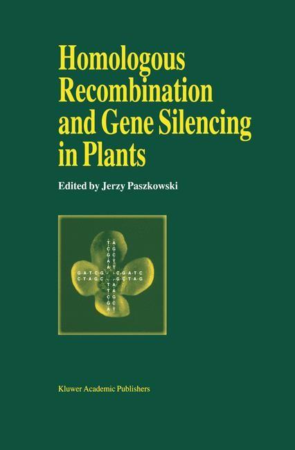 Abbildung von Paszkowski | Homologous Recombination and Gene Silencing in Plants | 1994