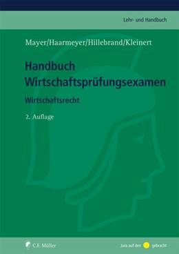 Abbildung von Mayer / Haarmeyer   Handbuch Wirtschaftsprüfungsexamen   2. Auflage   2020   beck-shop.de