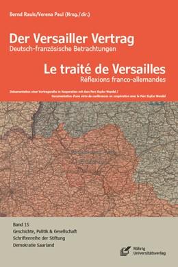 Abbildung von Rauls / Paul | Der Versailler Vertrag | 1. Auflage | 2020 | beck-shop.de