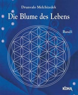Abbildung von Drunvalo   Die Blume des Lebens Bd.1   1. Auflage   2020   beck-shop.de