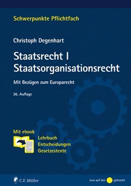 Abbildung von Degenhart   Staatsrecht I. Staatsorganisationsrecht   36. Auflage   2020   beck-shop.de