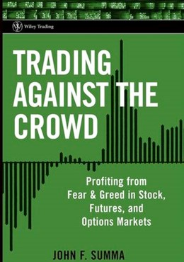 Abbildung von Summa | Trading Against the Crowd | 1. Auflage | 2004 | Profiting from Fear and Greed ...