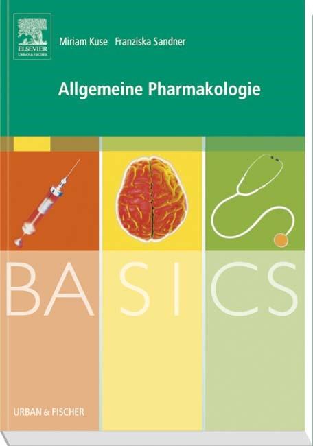 Abbildung von Sandner / Kuse | BASICS Allgemeine Pharmakologie | 2009