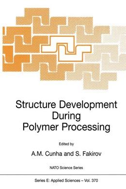 Abbildung von Cunha / Fakirov | Structure Development During Polymer Processing | 2000 | Proceedings of the NATO Advanc... | 370