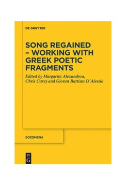 Abbildung von Alexandrou / Carey | Song Regained – Working with Greek Poetic Fragments | 1. Auflage | 2021 | beck-shop.de