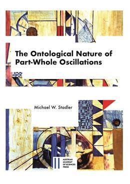 Abbildung von Stadler | The Ontological Nature of Part-Whole Oscillations | 150. Auflage | 2020 | 523 | beck-shop.de