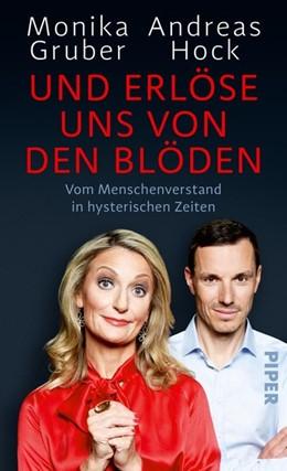 Abbildung von Gruber / Hock   Und erlöse uns von den Blöden   1. Auflage   2020   beck-shop.de
