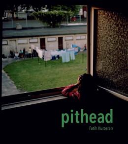 Abbildung von Kurceren   Pithead   1. Auflage   2021   beck-shop.de