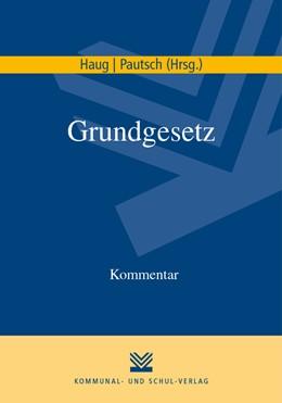 Abbildung von Haug / Pautsch | Grundgesetz | 1. Auflage | 2022 | beck-shop.de