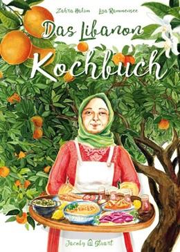 Abbildung von Hakim   Das Libanon-Kochbuch   1. Auflage   2020   beck-shop.de