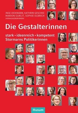 Abbildung von Diekmann / Geschke | Die Gestalterinnen | 1. Auflage | 2020 | beck-shop.de