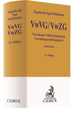 Abbildung von Engelhardt / App | Verwaltungs-Vollstreckungsgesetz, Verwaltungszustellungsgesetz: VwVG, VwZG | 12. Auflage | 2021 | beck-shop.de