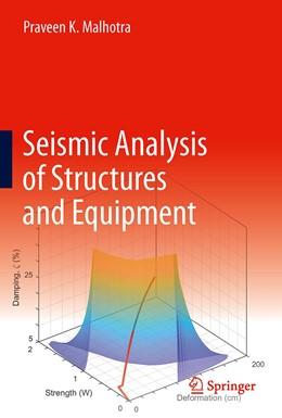 Abbildung von Malhotra | Seismic Analysis of Structures and Equipment | 1. Auflage | 2021 | beck-shop.de