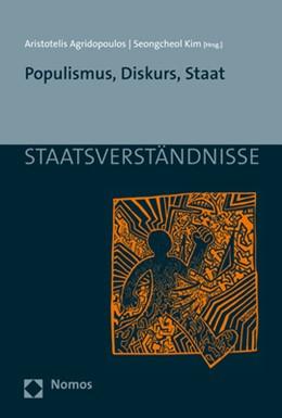 Abbildung von Agridopoulos / Kim | Populismus, Diskurs, Staat | 1. Auflage | 2020 | beck-shop.de