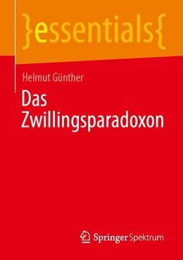 Abbildung von Günther   Das Zwillingsparadoxon   1. Auflage   2020   beck-shop.de