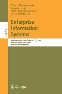 Abbildung von Cordeiro / Manolopoulos / Filipe / Constantopoulos | Enterprise Information Systems | 2008 | 8th International Conference, ... | 3