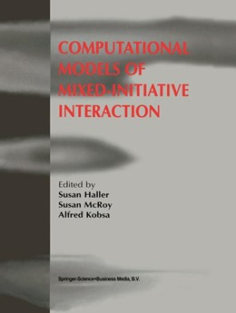 Abbildung von Haller / McRoy | Computational Models of Mixed-Initiative Interaction | 1. Auflage | 1999 | beck-shop.de