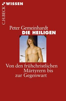 Abbildung von Gemeinhardt, Peter | Die Heiligen | 1. Auflage | 2010 | 2498 | beck-shop.de