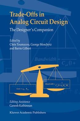 Abbildung von Toumazou / Moschytz / Gilbert | Trade-Offs in Analog Circuit Design | 2002 | The Designer's Companion