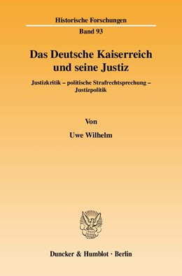 Abbildung von Wilhelm   Das Deutsche Kaiserreich und seine Justiz   2010   Justizkritik - politische Stra...   93