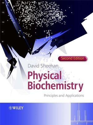Abbildung von Sheehan | Physical Biochemistry | 2. Auflage | 2009