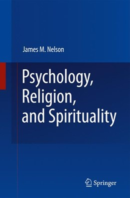 Abbildung von Nelson | Psychology, Religion, and Spirituality | 2009