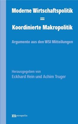 Abbildung von Hein / Truger | Moderne Wirtschaftspolitik - Koordinierte Makropolitik
