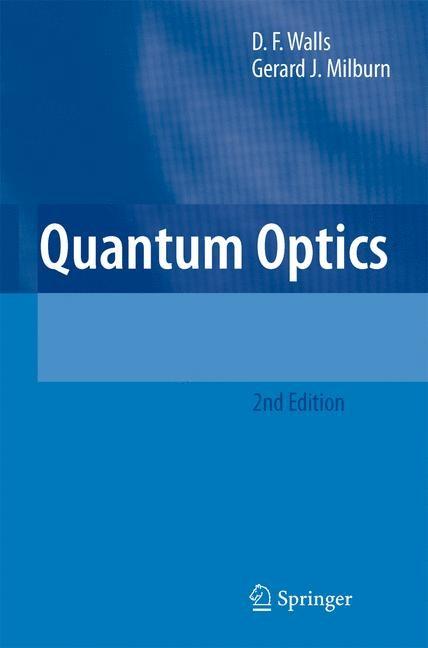 Abbildung von Walls / Milburn | Quantum Optics | 2nd ed. | 2008