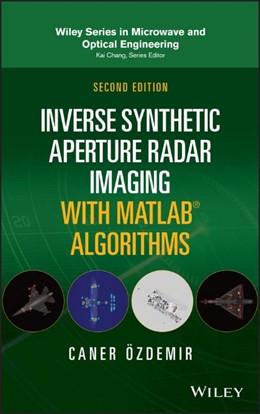 Abbildung von Ozdemir   Inverse Synthetic Aperture Radar Imaging with MATLAB Algorithms   2. Auflage   2021   beck-shop.de