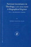 Abbildung von Sullivan   Parisian Licentiates in Theology, A.D. 1373-1500. A Biographical Register   2003