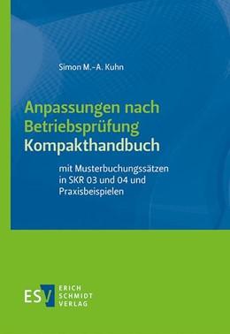 Abbildung von Kuhn | Anpassungen nach Betriebsprüfung | 1. Auflage | 2020 | beck-shop.de