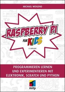Abbildung von Weigend | Raspberry Pi für Kids | 4. Auflage | 2020 | beck-shop.de