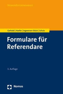 Abbildung von Gerhold / Hoefer | Formulare für Referendare | 3. Auflage | 2021 | beck-shop.de
