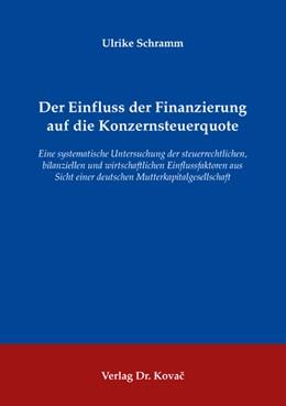 Abbildung von Schramm | Der Einfluss der Finanzierung auf die Konzernsteuerquote | 2008 | Eine systematische Untersuchun... | 46