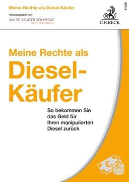 Abbildung von Solmecke   Meine Rechte als Diesel-Käufer   1. Auflage   2020   beck-shop.de