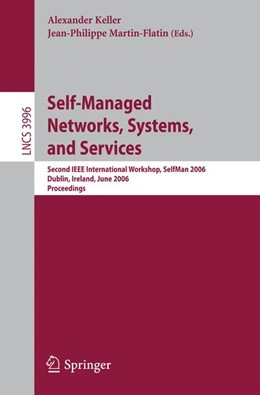 Abbildung von Keller / Martin-Flatin | Self-Managed Networks, Systems, and Services | 2006 | Second IEEE International Work... | 3996