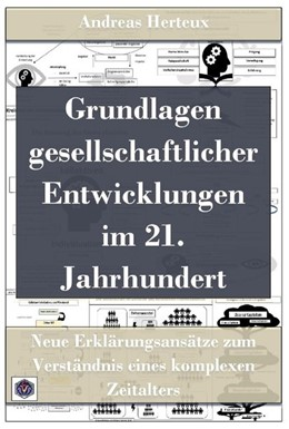 Abbildung von Herteux | Grundlagen gesellschaftlicher Entwicklungen im 21. Jahrhundert | 1. Auflage | 2020 | beck-shop.de