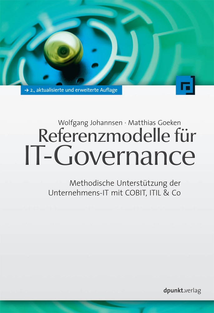 Abbildung von Johannsen / Goeken | Referenzmodelle für IT-Governance | 2., aktualisierte und erweiterte Auflage | 2010