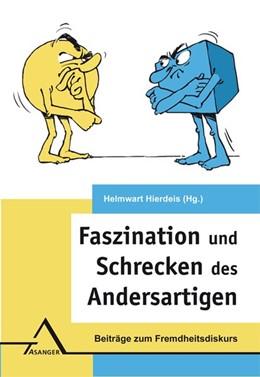 Abbildung von Hierdeis | Faszination und Schrecken des Andersartigen | 1. Auflage | 2020 | beck-shop.de